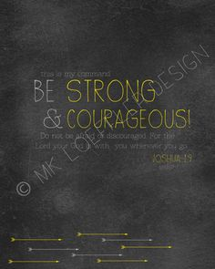 Be Strong and Courageous Joshua 1:9 chalkboard art print on Etsy, $10.00