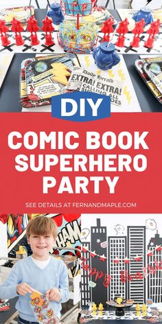 How to create a spectacular Comic Book Superhero Party, perfect for kid's birthdays. With entrance, DIY backdrop, place setting ideas and more! Get all of the details now at fernandmaple.com!