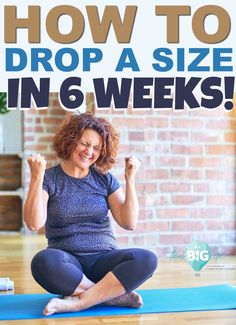 Losing just one size makes a huge difference!  Use a combination of eating and exercise to get yourself into those smaller-sized jeans.