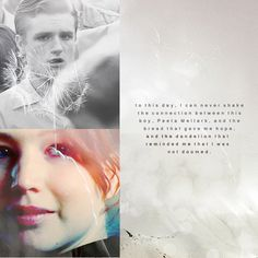 To this day, I can never shake the connection between this boy, Peeta Mellark, and the bread that gave me hope, and the dandelion that reminded me that I was not doomed.