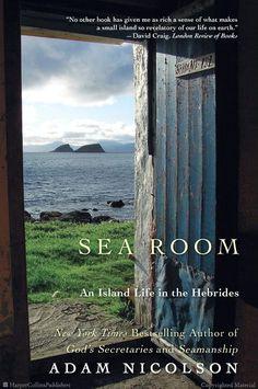 Sea Room: An Island Life in the Hebrides by Adam Nicolson