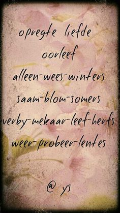 Afrikaans Quotes, Kindness Quotes, Marriage Tips, Love Of My Life, Qoutes, Poetry, Positivity, Inspirational, Sayings