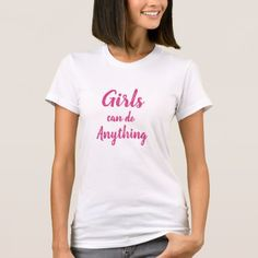 68c7d873 Girls can do anything t-shirt - girly gifts special unique gift idea custom  T