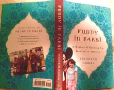 Funny-in-Farsi-Memoir-of-Growing-up-Iranian-in-America-by-Firoozeh-Dumas-1st-ed
