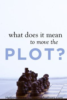 The concept of how to move the plot often seems vague. Here's an easy way to know which scenes accomplish this necessary story technique and which don't.
