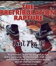 The Pretribulation Rapture Christ Quotes, Bible Verses Quotes, Bible Scriptures, Pre Tribulation Rapture, Quick View Bible, God Jesus, Jesus Christ, Bride Of Christ, Jesus Is Coming