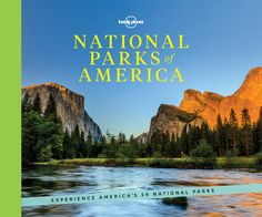 To honor the occasion, Lonely Planet released a photography book called National Parks of America, out this week, which features all 59 national parks around the country.   15 National Parks That Should Be On Your Bucket List