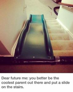 No stairs here, but we would so do this haha