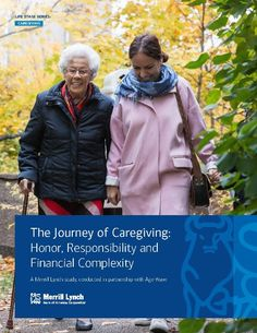 A new Caregiving Study Report by Merrill Lynch addresses the role of caregivers, who they are, what it costs, and a few surprising twists.