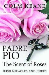 Biography of the century saint. Padre Pio: the Scent of Roses: Irish Miracles and Cures by Colm Keane by CortezHill Booksellers on Opensky Mind Body Spirit, Books To Buy, Online Gifts, Gods Love, Irish, The Cure, Stationery, Mindfulness, Roses