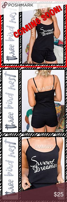 🆕SWEET DREAMER PAJAMA SET in Black 'SWEET DREAMER' PAJAMA SET IN BLACK - Loungewear at its finest! Adorable loungewear set for weekends away, late mornings or bridal party sets! Foil printed cami and coordinating shorts.  Stretchy, soft and so comfortable!  Available in two sizes:  🎈XS/S Fits sizes 0-6 🎈M/L Fits sizes 8-12 Three Bird Nest Intimates & Sleepwear Pajamas