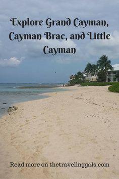 Explore Grand Cayman, Cayman Brac, and Little Cayman