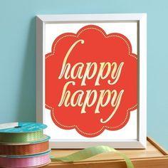 Happy Happy Print