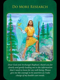 Archangel Raphael Oracle Cards: Do More Research Novena Prayers, Angel Prayers, Angel Guide, Archangel Raphael, Your Guardian Angel, Doreen Virtue, Angel Cards, Oracle Cards, Card Reading