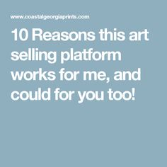 10 reasons why this art selling platform works for me, & could for you too! Build your own website to sell your art, photography, & prints! Build Your Own Website, Sell Your Art, Adobe, It Works, Platform, Blog, Things To Sell, Cob Loaf, Blogging