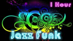Jazz Funk and Funk Music: Funk Jazz Music Instrumental with Funk Bass (1...