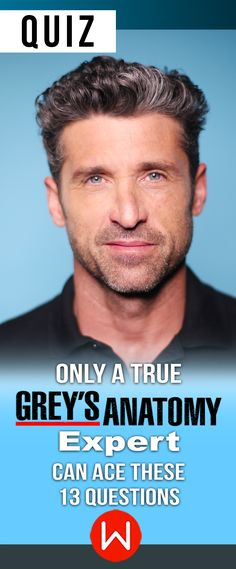 Are you the world's biggest Grey's Anatomy fan? Patrick Dempsey, Derek Shepherd, GA quiz, Grey's Anatomy trivia quiz. You can't call yourself a Grey's Quiz if don't know all these answers!