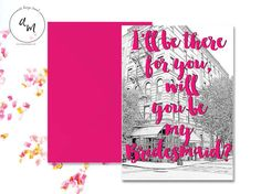 INSTANT DOWNLOAD // Friends themed bridesmaids invite // ill be there for you // friends tv show // friends quotes