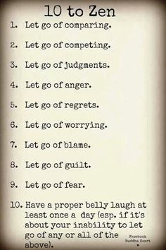 so glad they didn't call this the 10 commandments of zen, because i saw a 10 commandments of paganism and there are no COMMANDMENTS in zen or paganism :P @ Filomena Spa Pinterest #Lifestyle #Wellness #FilomenaSpa