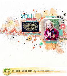 Christin aka Umenorskan scrapper: You are so unbelievably beautiful - Citrus Twist Kits October