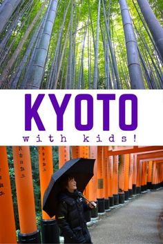 Things To Do in Kyoto with Kids - Japan Family Travel