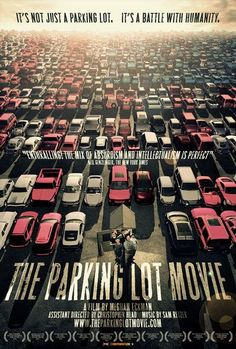 """4 stars, """"The Parking Lot Movie"""" (2010). People are crazy weird, and I relate!"""