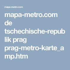 mapa-metro.com de tschechische-republik prag prag-metro-karte_amp.htm