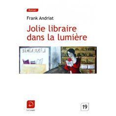 """"""" Jolie libraire dans la lumière """" ... ce n' est pas moi :-), de Frank Andriat - taille 19"""