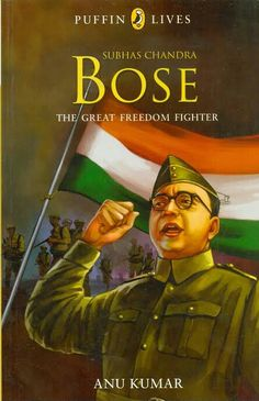 Puffin Lives : Subhas Chandra Bose - The Great Freedom Fighter, (PB) Army Wallpaper, Photo Wallpaper, Shiva Wallpaper, Subhas Chandra Bose, Indian Army Quotes, Shivaji Maharaj Hd Wallpaper, Allu Arjun Images, Independence Day Images, Courageous People