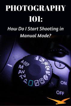 Photography 101: How Do I Start Shooting in Manual Mode? Beach Camera Blog