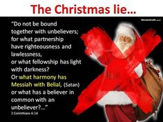 2 Corinthians Unwrap the Truth about Christmas Happy Winter Solstice, Christian Memes, Bible Truth, Love The Lord, Yesterday And Today, Torah, Righteousness, Deceit, A Christmas Story