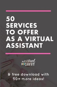 """What services can I offer as a Virtual Assistant? I've got you covered with a full list of 50 services you can offer today! Business Entrepreneur, Business Tips, Online Business, Service Business Ideas, Online Entrepreneur, Craft Business, Business Opportunities, Business Planning, Work From Home Jobs"