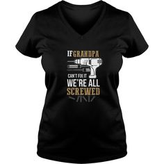Men's If Grandpa Can't Fix it We're All Screwed T-Shirt #gift #ideas #Popular #Everything #Videos #Shop #Animals #pets #Architecture #Art #Cars #motorcycles #Celebrities #DIY #crafts #Design #Education #Entertainment #Food #drink #Gardening #Geek #Hair #beauty #Health #fitness #History #Holidays #events #Home decor #Humor #Illustrations #posters #Kids #parenting #Men #Outdoors #Photography #Products #Quotes #Science #nature #Sports #Tattoos #Technology #Travel #Weddings #Women