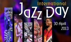 International Jazz Day is approaching:April 30th