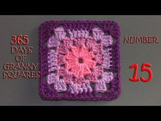 365 Days of Granny Squares Number 15 - YouTube