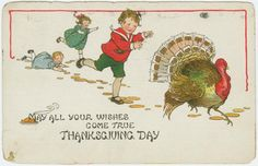 May all your wishes come true Thanksgiving day - ID: 1588420 - NYPL Digital Gallery