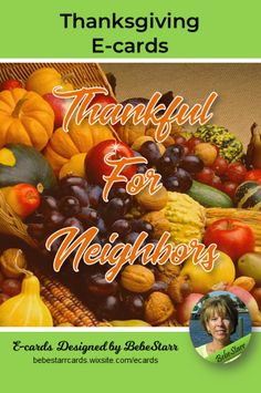 If you are thankful for your great neighbors, remember them with a special Thanksgiving e-card. This is your one-stop-shop for all Thanksgiving e-cards. Religious Blessings, Friends, Family, Sentimental, Humor, Birthday, etc. E-cards are free to send and fun to receive! #thanksgiving #thankful #neighbors #ecard bebestarrcards.wixsite.com/ecards