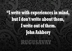 """""""I write with experiences in mind, but I don't write about them, I write out of them. Cool Pins, Modernism, Mindfulness, Writing, Quotes, Quotations, Modern Architecture, Being A Writer, Quote"""