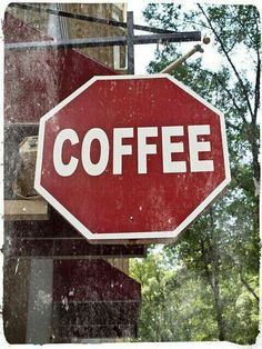 """""""Stop"""" for coffee"""