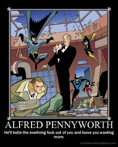 Alfred-no need for reinforcements today sir