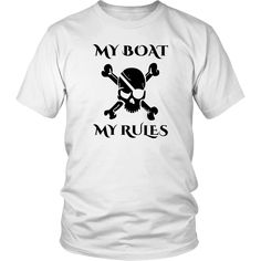 My Boat My Rules Shirt - Funny Captain Pirate Shirts