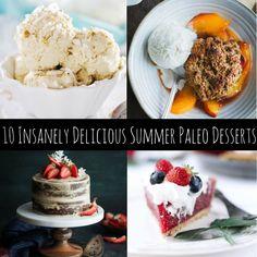 10 Insanely Delicious Paleo Summer Desserts #GlutenFree