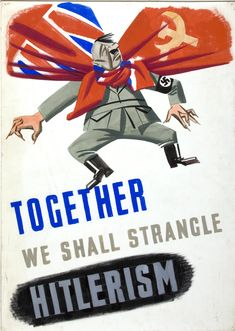 INF3-335_Unity_of_Strength_Together_we_shall_strangle_Hitlerism.jpg (3334×4688)