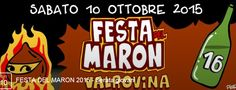 Festa del Maron-Chestnut Festival, Oct. 10, 2015, from 7:30 p.m., in Bassano del Grappa, Loc. Valrovina, about 22 miles northeast of Vicenza; chestnuts, fruits, and mushrooms exhibit and sale; food booths feature local specialties; 8 p.m. live music and dancing.