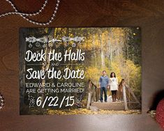 Save the Date Photo Christmas Card  - Deck the Halls by WhimsyDesignColorado #Engaged #Holiday