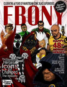 Ebony- Celebrating 48 years of Mainstream Iconic Black Superheroes.