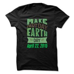 Earth Day April 22 2016 04 T-Shirts, Hoodies. VIEW DETAIL ==► https://www.sunfrog.com/Holidays/Earth-Day-April-22-2015--04.html?id=41382
