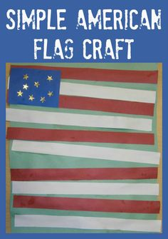 A simple American flag craft children can complete independently (depending on their age).  A great addition to any themed units about America.  This would also work well around Memorial Day, July 4th, etc.