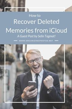 Digital Drama, Part 2: How to Recover Deleted Photos and Videos from iCloud - Organizing Photos #photography #organizer #organizing #photos #icloud
