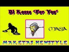 DJ Kosse - For You